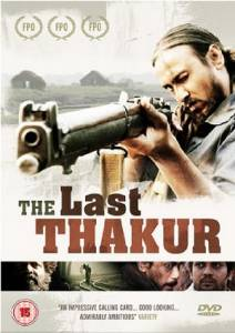 The Last Thakur - (2008)