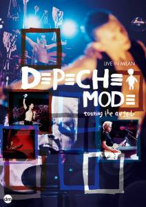 Depeche Mode: Touring the Angel - Live in Milan (видео) - (2006)