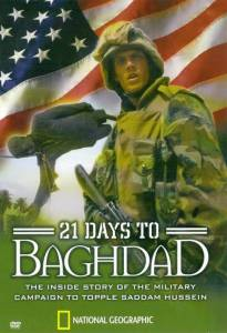 National Geographic: 21 Days to Baghdad (ТВ) - (2003)