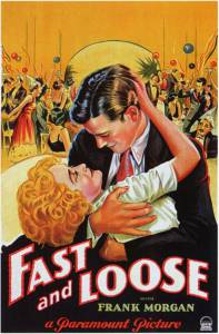 Fast and Loose - (1930)