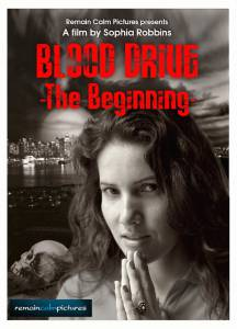 Blood Drive: The Beginning - (2012)