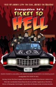 Armageddon Ed's Ticket to Hell - (2012)