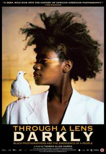 Through a Lens Darkly: Black Photographers and the Emergence of a People - (2014)